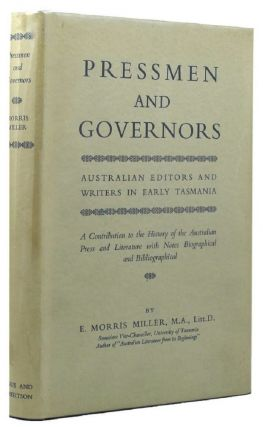 PRESSMEN AND GOVERNORS. E. Morris Miller