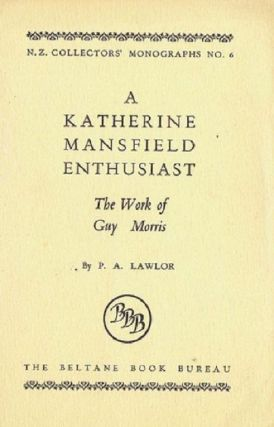 A KATHERINE MANSFIELD ENTHUSIAST. Guy Morris, P. A. Lawlor