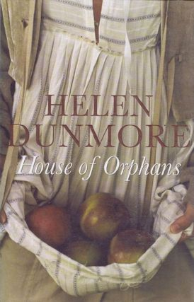 HOUSE OF ORPHANS. Helen Dunmore.