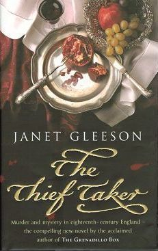 THE THIEF TAKER. Janet Gleeson.