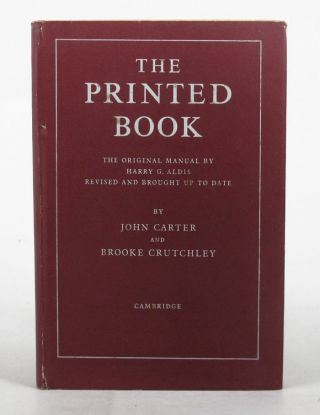 THE PRINTED BOOK. Harry G. Aldis