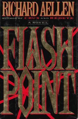 FLASH POINT. Richard Aellen.