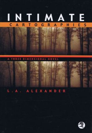 INTIMATE CARTOGRAPHIES. L. A. Alexander