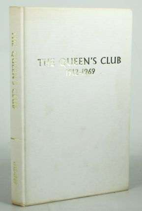 A HISTORY OF THE QUEEN'S CLUB. E. M. Tildesley