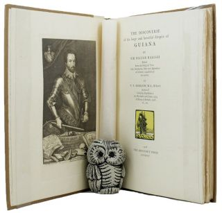 THE DISCOVERIE OF THE LARGE AND BEWTIFUL EMPIRE OF GUIANA by Sir Walter Ralegh. Walter Raleigh