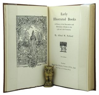 EARLY ILLUSTRATED BOOKS. Alfred W. Pollard