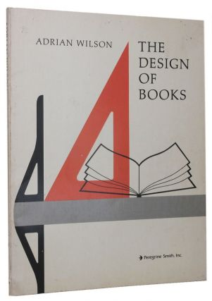 THE DESIGN OF BOOKS. Adrian Wilson