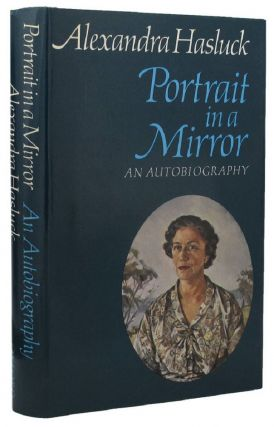 PORTRAIT IN A MIRROR. Alexandra Hasluck.