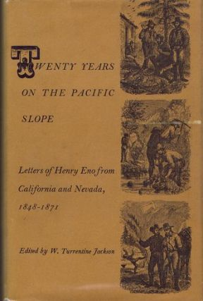 TWENTY YEARS ON THE PACIFIC SLOPE. Henry Eno.