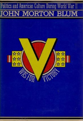 V WAS FOR VICTORY. John Morton Blum