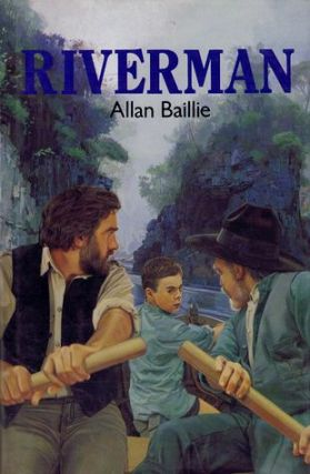 RIVERMAN. Allan Baillie.