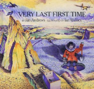 VERY LAST FIRST TIME. Jan Andrews