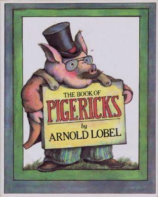 THE BOOK OF PIGERICKS. Arnold Lobel