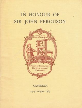 AN EXHIBITION IN HONOUR OF SIR JOHN FERGUSON. John Alexander Ferguson