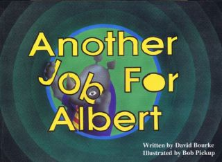 ANOTHER JOB FOR ALBERT. David Bourke