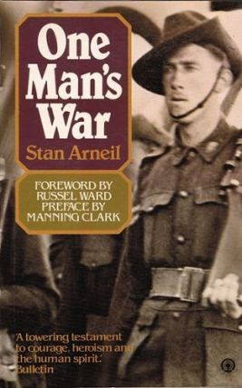 ONE MAN'S WAR. Stan Arneil