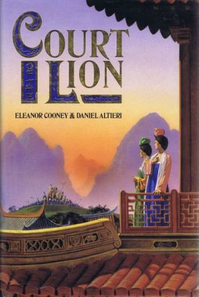 THE COURT OF THE LION. Eleanor Cooney, Daniel Altieri.