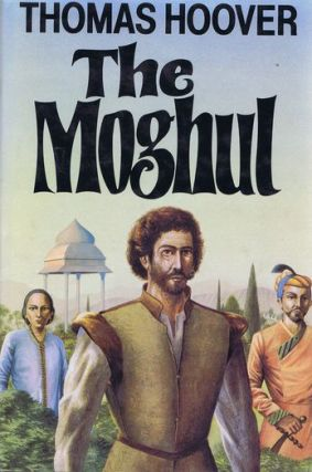 THE MOGHUL. Thomas Hoover.