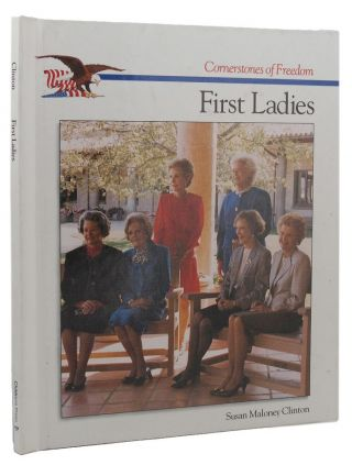 FIRST LADIES. Susan Maloney Clinton