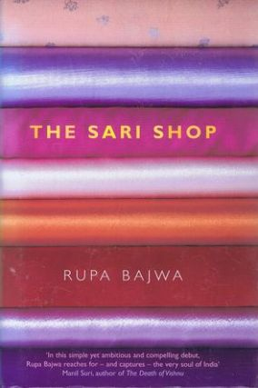 THE SARI SHOP. Rupa Bajwa