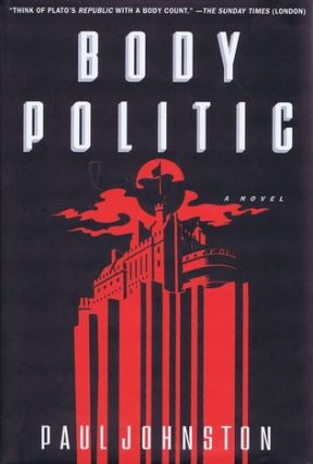 BODY POLITIC. Paul Johnston