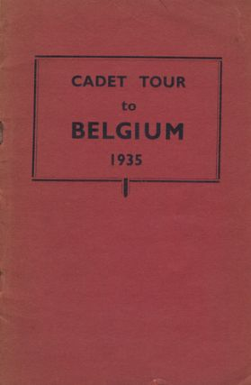 CADET TOUR OF BELGIUM 1935. British National Cadet Organisation
