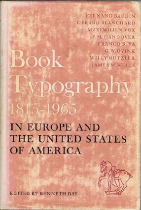 BOOK TYPOGRAPHY 1815-1965. Kenneth Day