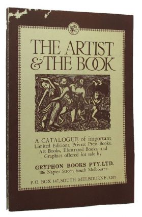 THE ARTIST & THE BOOK. Richard Griffin, Compiler