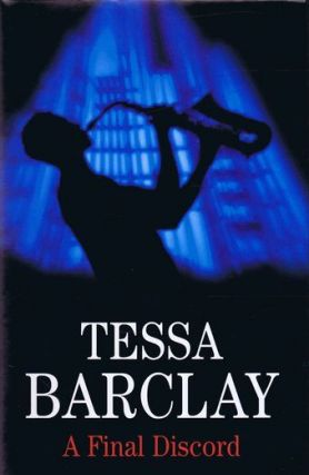 A FINAL DISCORD. Tessa Barclay.
