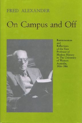 ON CAMPUS AND OFF. Fred Alexander