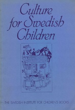 CULTURE FOR SWEDISH CHILDREN. Mary Orvig, Preface