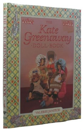 THE KATE GREENAWAY DOLL BOOK. Valerie Janitch.