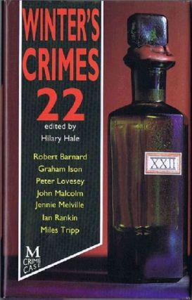 WINTER'S CRIMES 22. Hilary Hale.