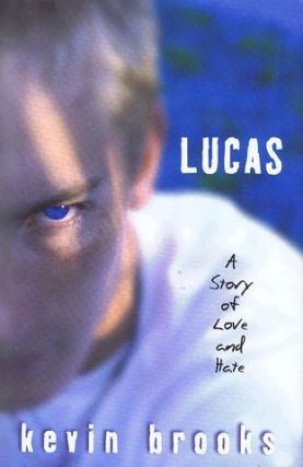 LUCAS. Kevin Brooks