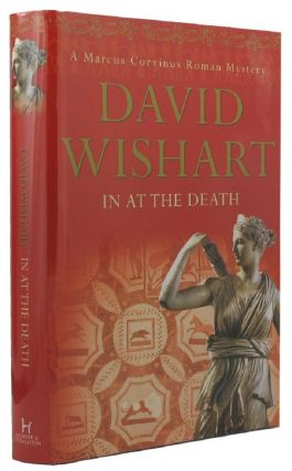 IN AT THE DEATH. David Wishart