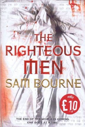 THE RIGHTEOUS MEN. Sam Bourne, Jonathan Freedland, Pseudonym