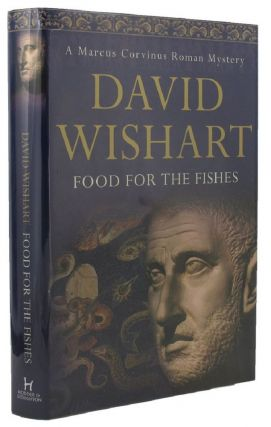 FOOD FOR THE FISHES. David Wishart