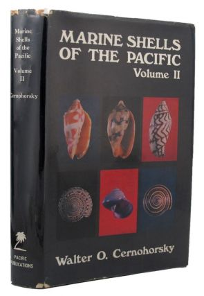 MARINE SHELLS OF THE PACIFIC. Walter O. Cernohorsky.