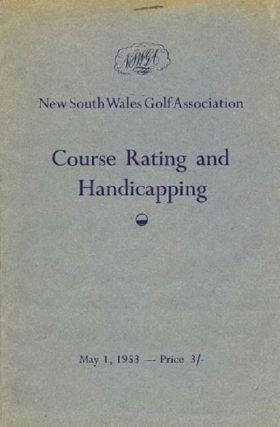 COURSE RATING AND HANDICAPPING. NSW Golf Association