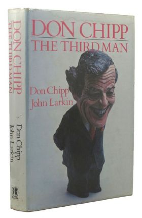 DON CHIPP:. Don Chipp, John Larkin
