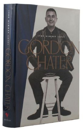 THE ALMOST LATE GORDON CHATER. Gordon Chater.