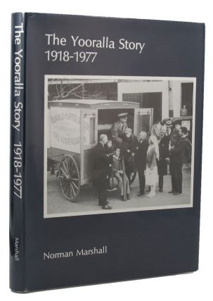 THE YOORALLA STORY. Norman Marshall