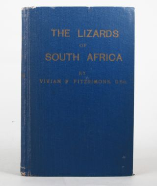 THE LIZARDS OF SOUTH AFRICA. Vivian F. Fitzsimons.