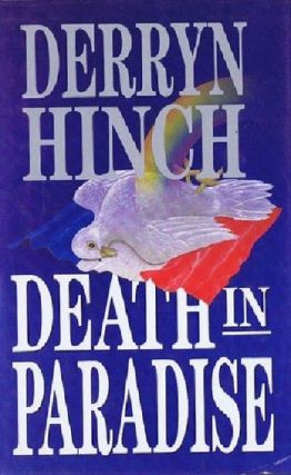 DEATH IN PARADISE. Derryn Hinch