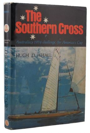 THE SOUTHERN CROSS. Hugh D. Whall