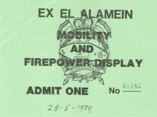 EX EL ALAMEIN MOBILITY AND FIREPOWER DISPLAY. Ex El Alamein admission ticket.