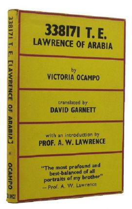 338171 T. E. (LAWRENCE OF ARABIA). T. E. Lawrence, Victoria Ocampo