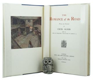 THE ROMANCE OF THE ROAD. Cecil Aldin.