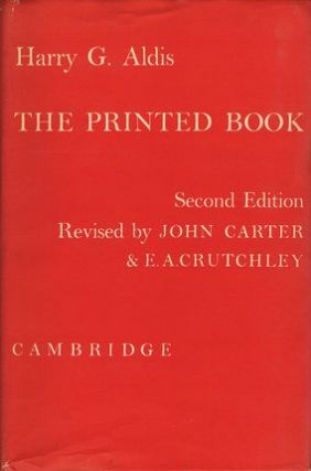 THE PRINTED BOOK. Harry G. Aldis.