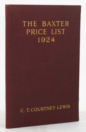 THE PICTURE PRINTER PRICE LIST. George Baxter, C. T. Courtney Lewis